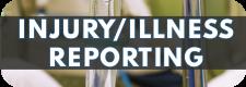 Injury/Illness Reporting
