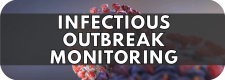 Infectious Outbreak Monitoring Module