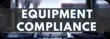 Equipment Compliance Module