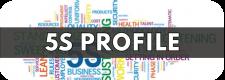 5S Profile